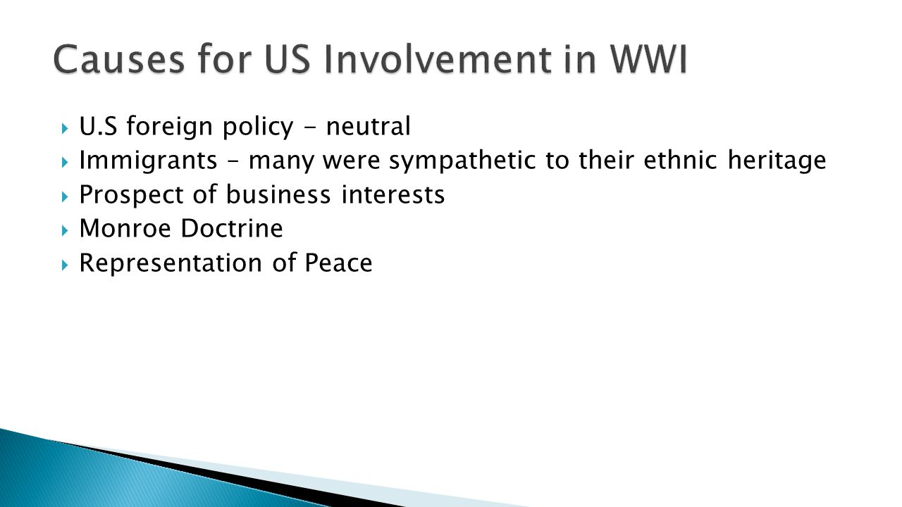 Causes for US Involvement in WWI
