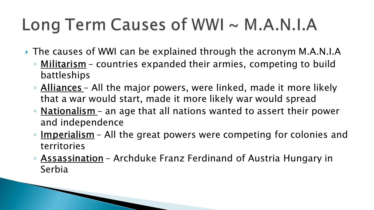 Long Term Causes of WWI ~ M.A.N.I.A