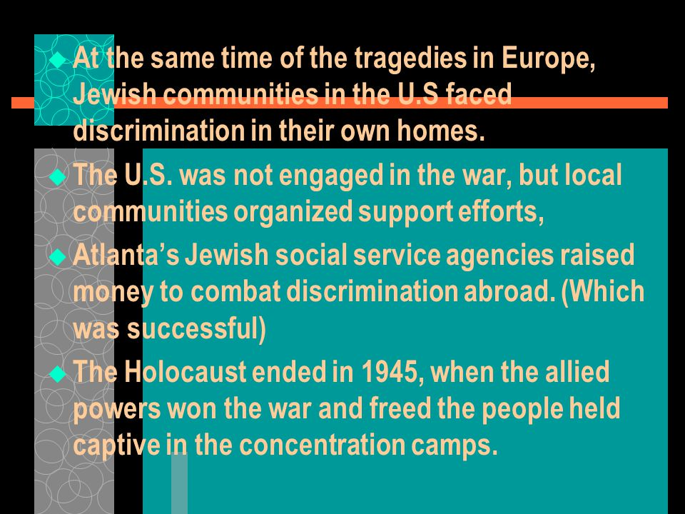 At the same time of the tragedies in Europe, Jewish communities in the U.S faced discrimination in their own homes.