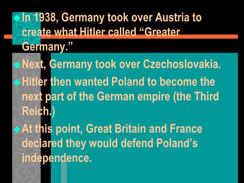 In 1938, Germany took over Austria to create what Hitler called Greater Germany.