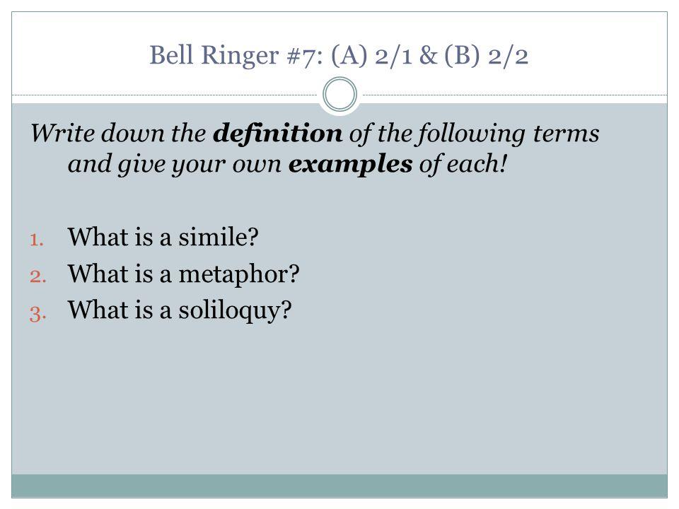 Bell Ringer #7: (A) 2/1 & (B) 2/2