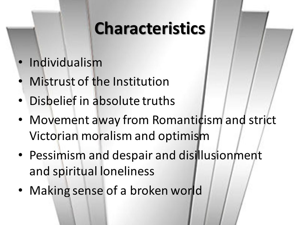 Characteristics Individualism Mistrust of the Institution