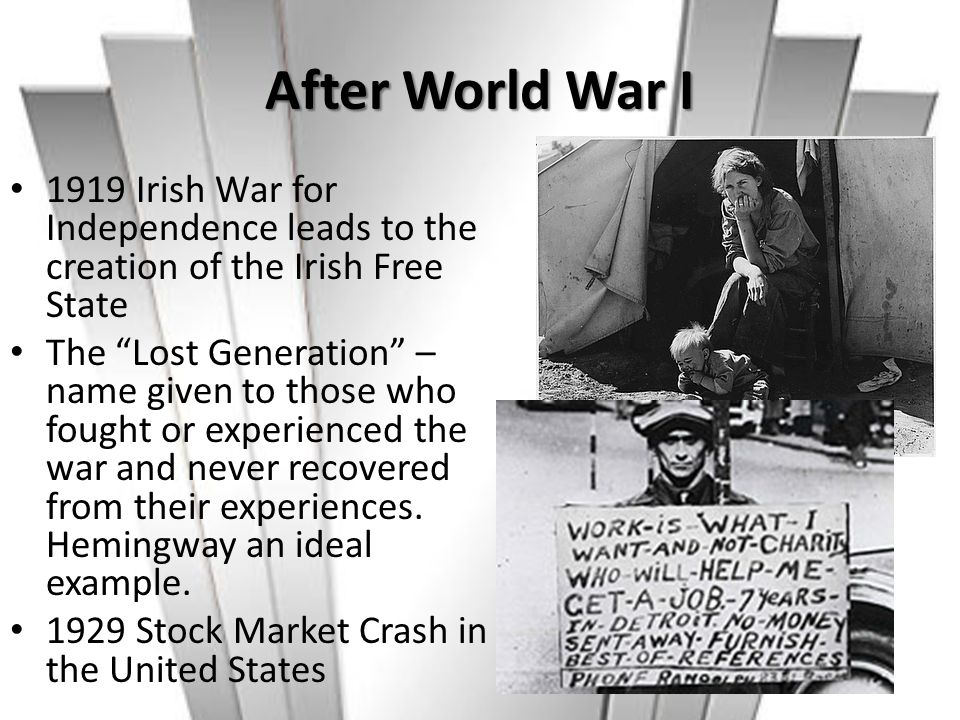 After World War I 1919 Irish War for Independence leads to the creation of the Irish Free State.