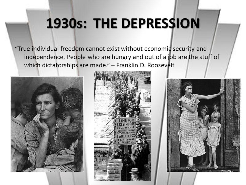1930s: THE DEPRESSION