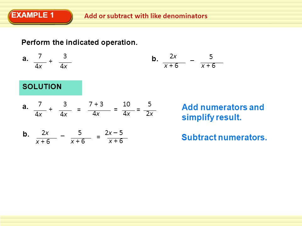 Add numerators and simplify result.