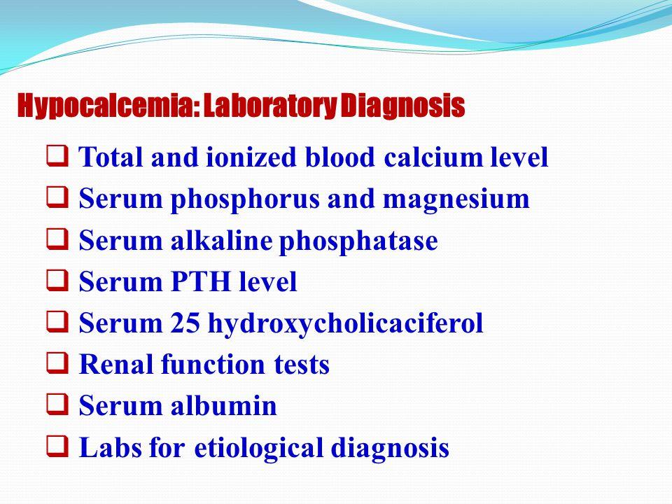 Hypocalcemia: Laboratory Diagnosis