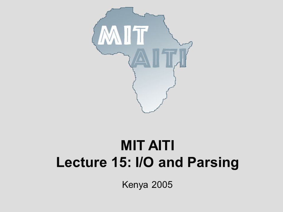 Lecture 15: I/O and Parsing