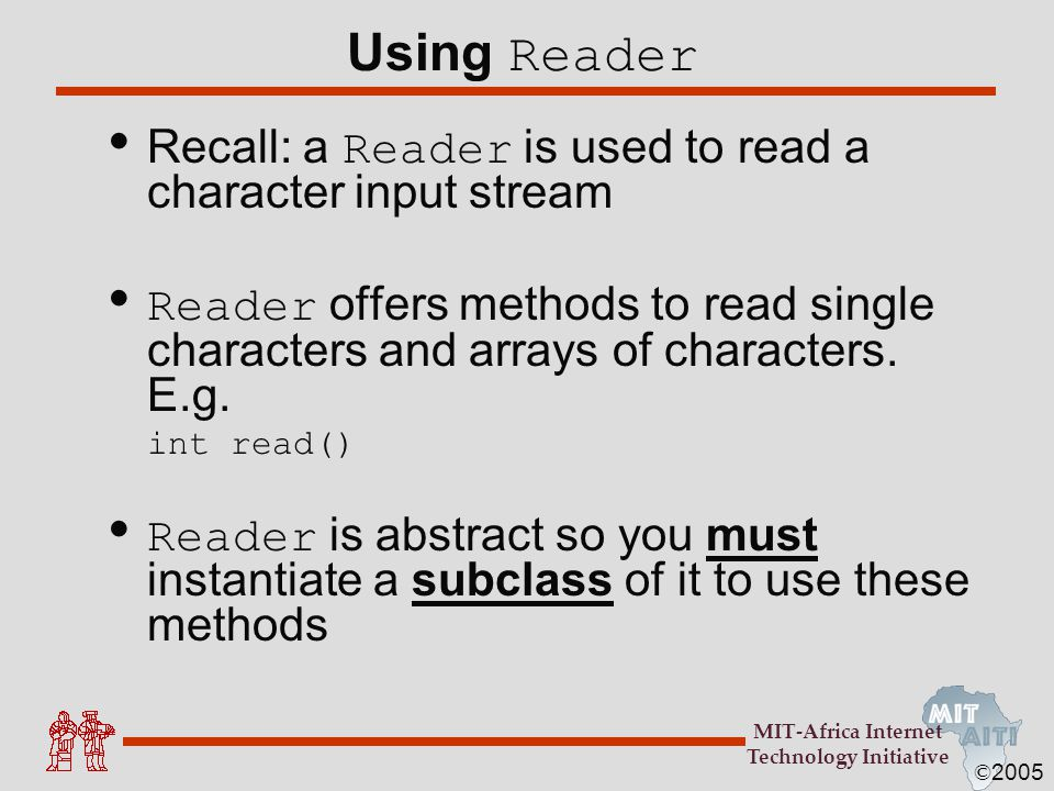 Using Reader Recall: a Reader is used to read a character input stream