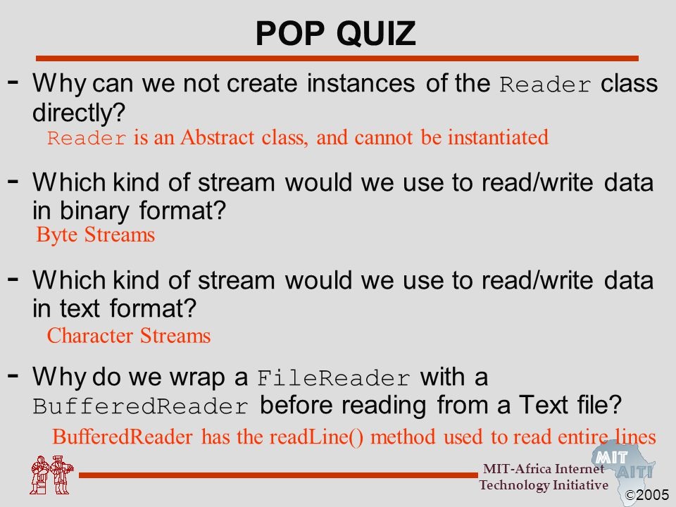 POP QUIZ Why can we not create instances of the Reader class directly