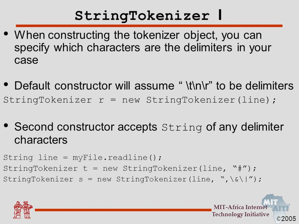 StringTokenizer I When constructing the tokenizer object, you can specify which characters are the delimiters in your case.