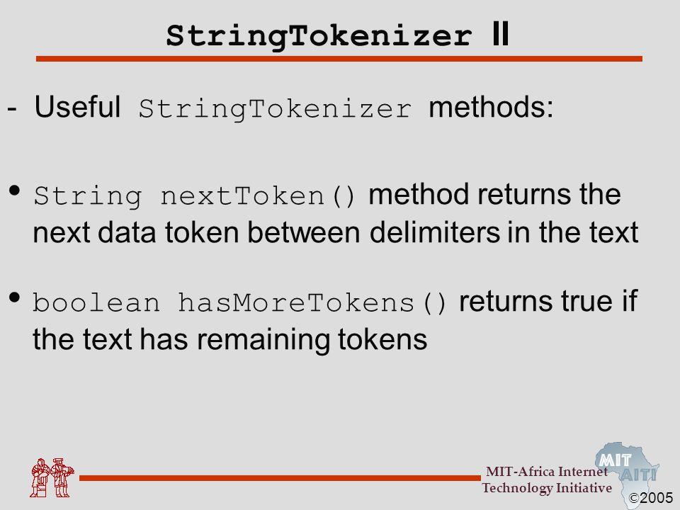 StringTokenizer II - Useful StringTokenizer methods: