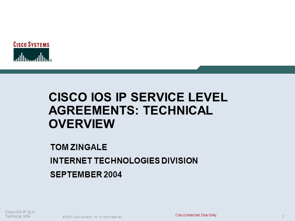 CISCO IOS IP SERVICE LEVEL AGREEMENTS: TECHNICAL OVERVIEW