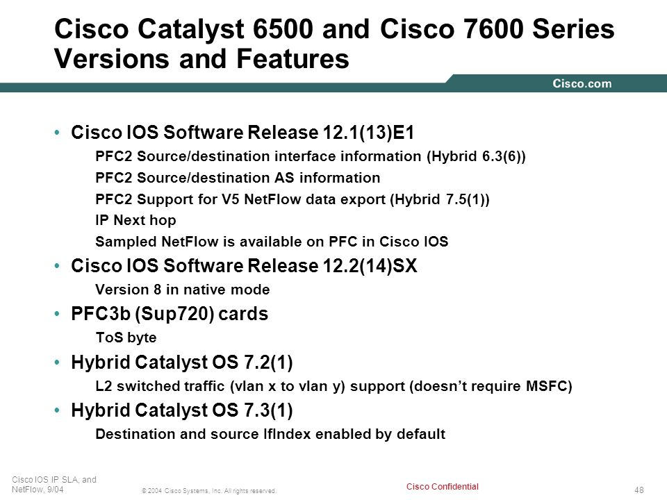 Cisco Catalyst 6500 and Cisco 7600 Series Versions and Features