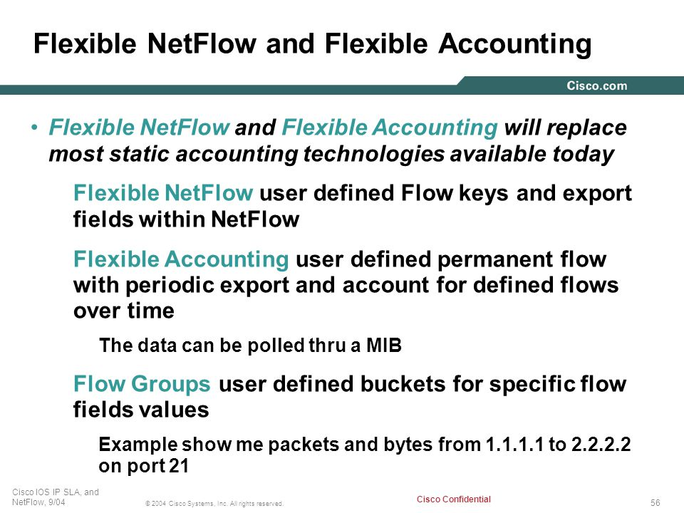 Flexible NetFlow and Flexible Accounting