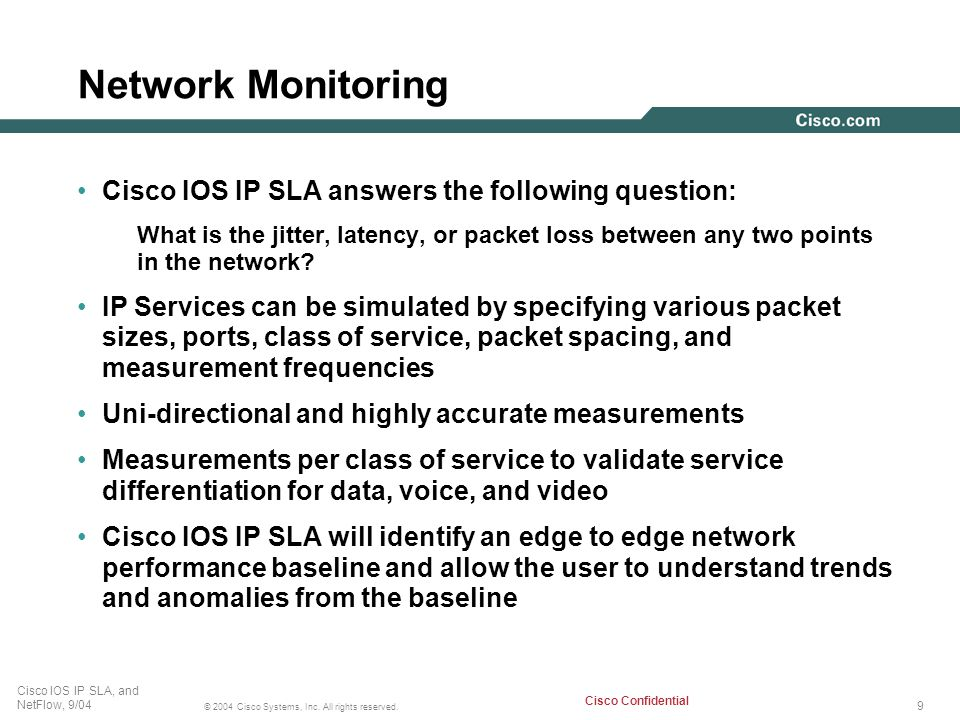 Network Monitoring Cisco IOS IP SLA answers the following question:
