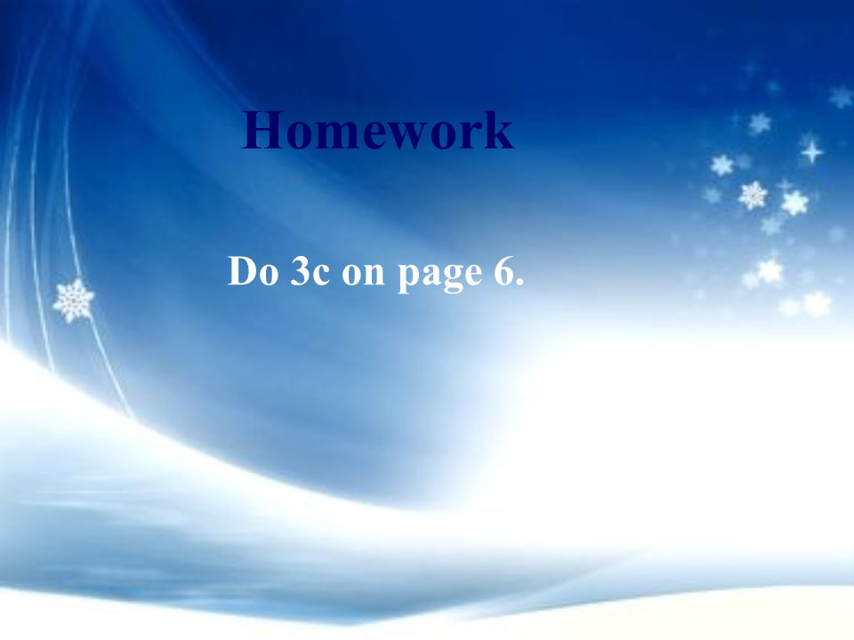 Homework Do 3c on page 6.