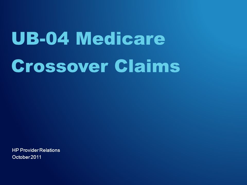 UB-04 Medicare Crossover Claims
