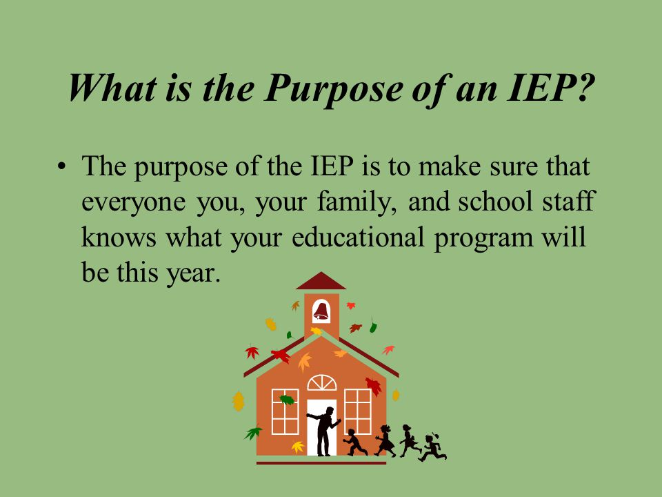 What is the Purpose of an IEP