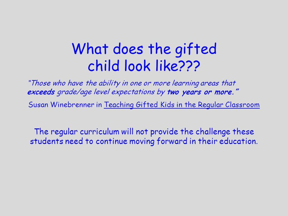 What does the gifted child look like