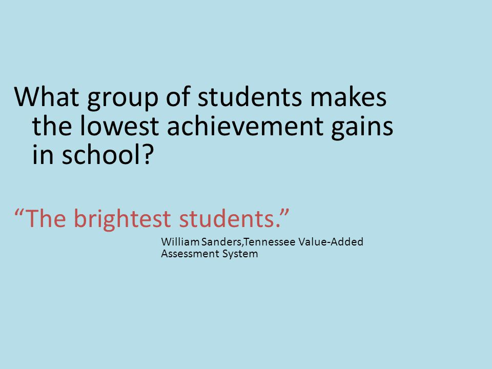 What group of students makes the lowest achievement gains in school
