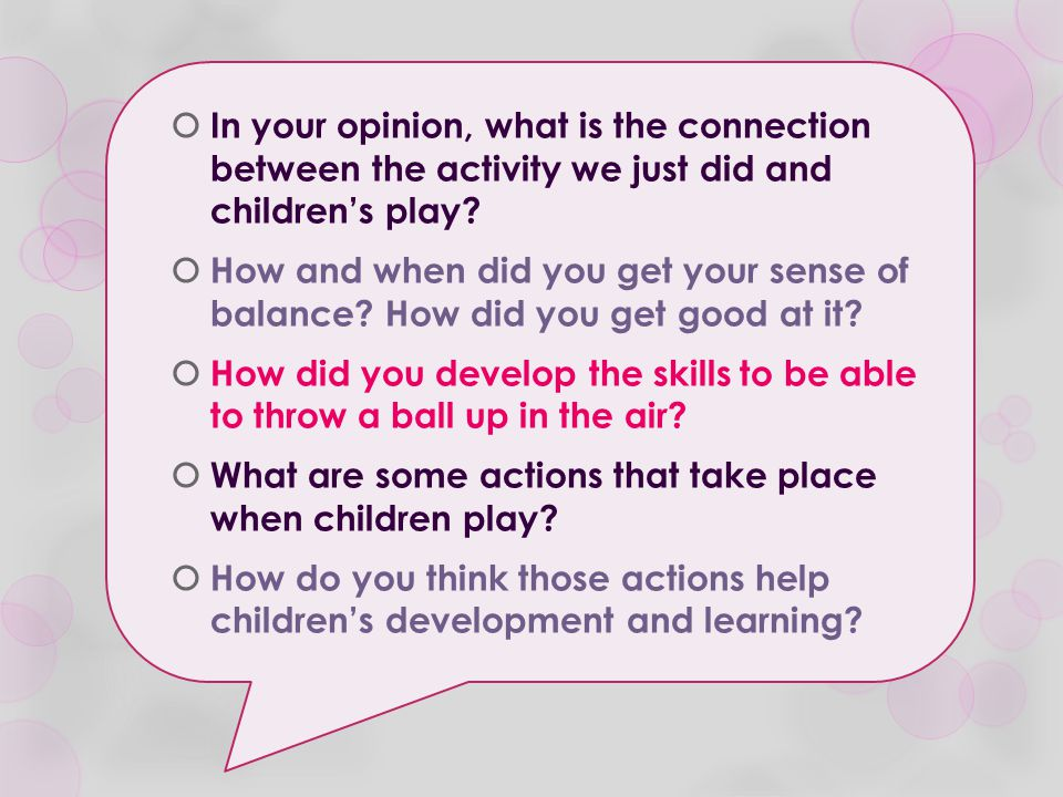 What are some actions that take place when children play