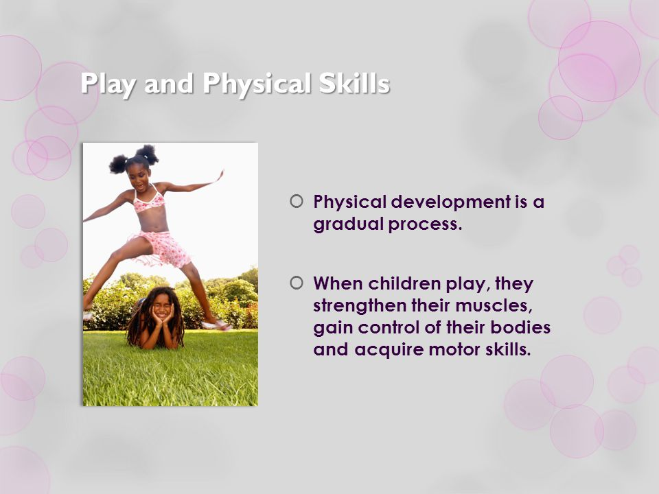 Play and Physical Skills