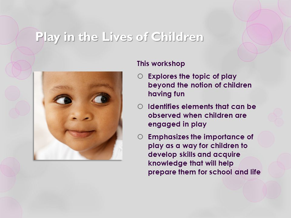 Play in the Lives of Children