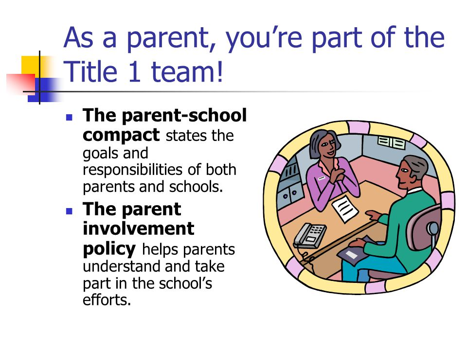 As a parent, you're part of the Title 1 team!