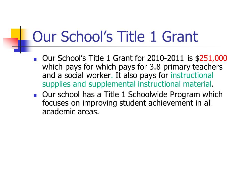 Our School's Title 1 Grant