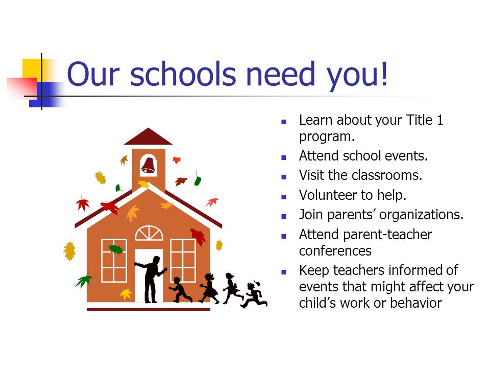 Our schools need you! Learn about your Title 1 program.
