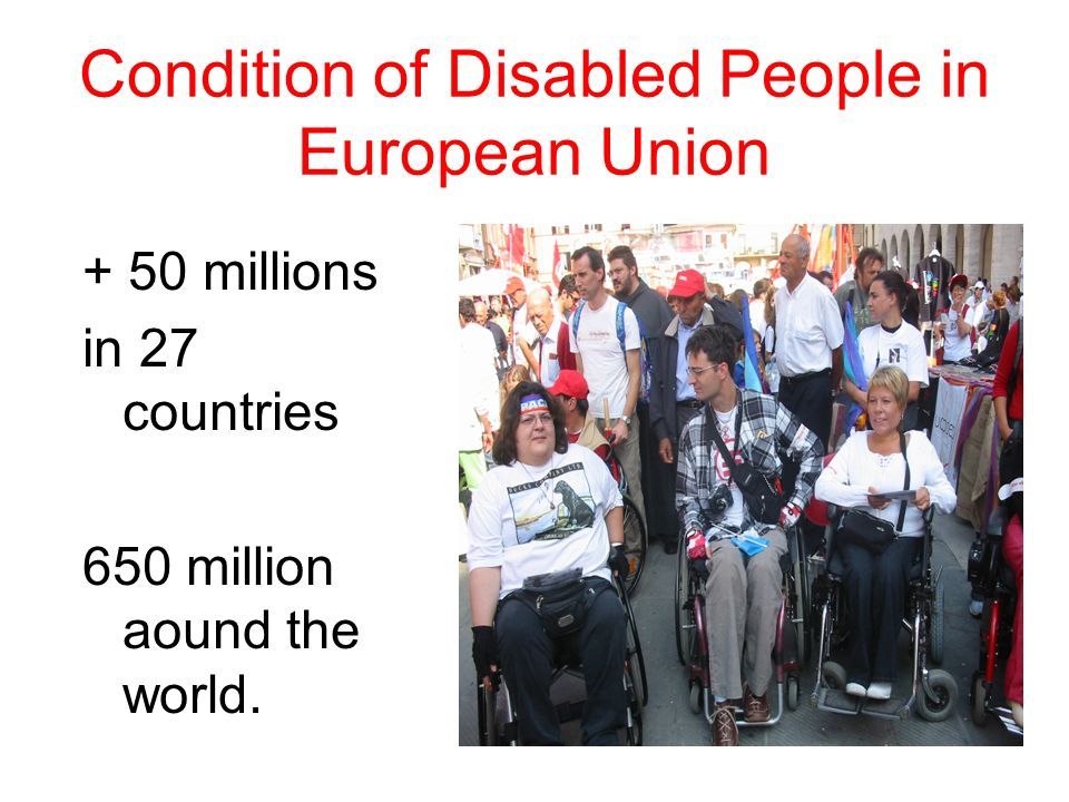 Condition of Disabled People in European Union