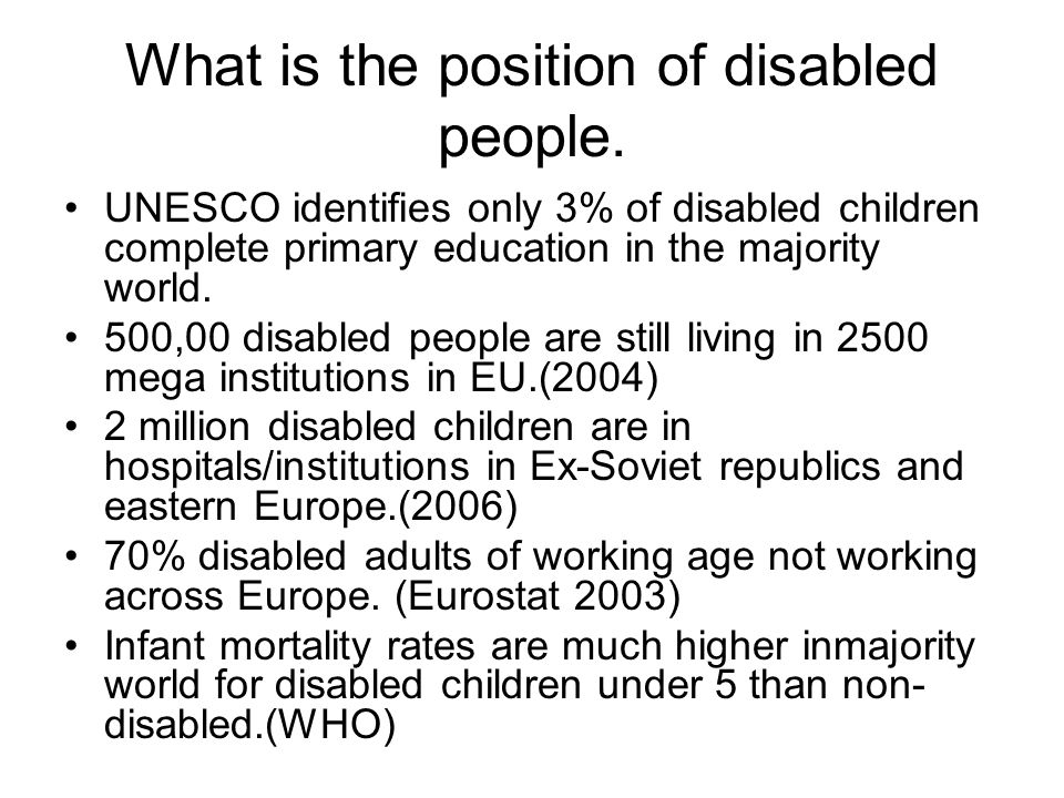 What is the position of disabled people.