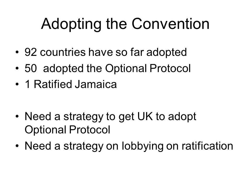 Adopting the Convention