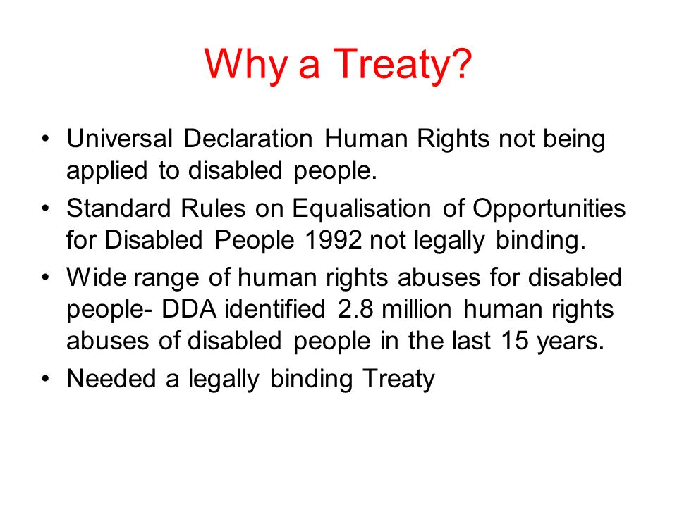 Why a Treaty Universal Declaration Human Rights not being applied to disabled people.