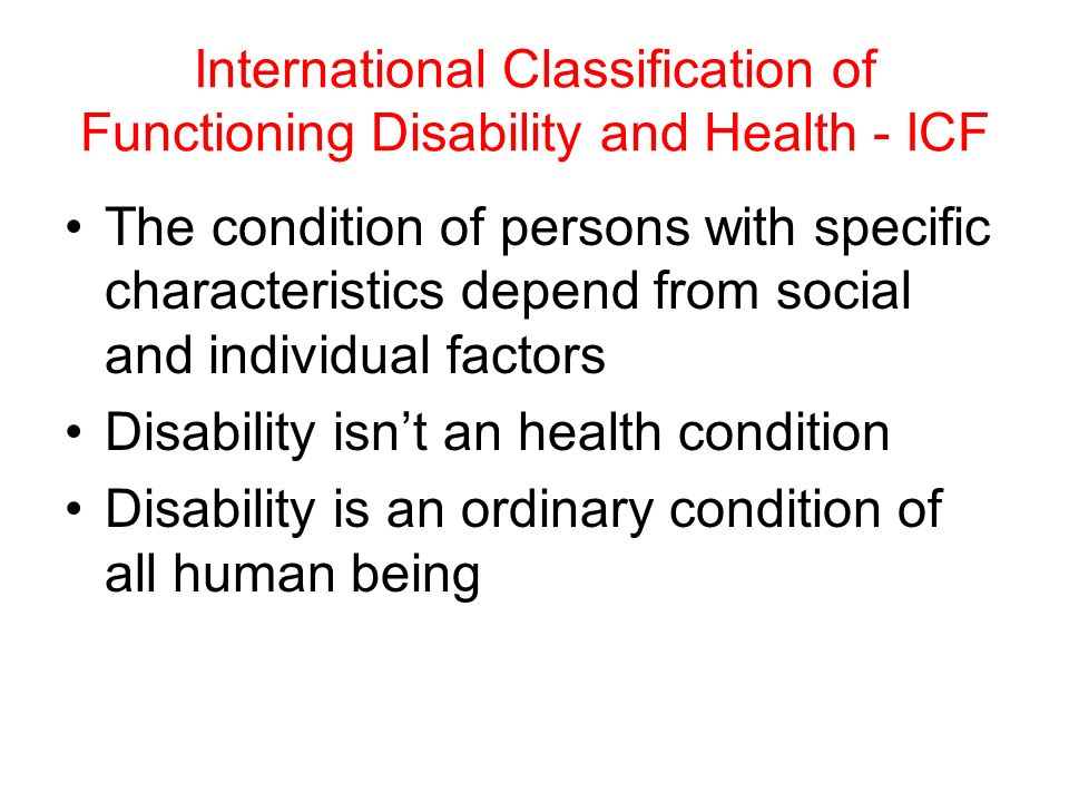 International Classification of Functioning Disability and Health - ICF