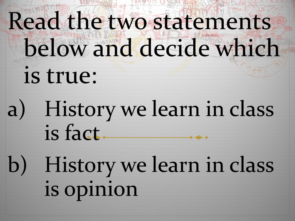 Read the two statements below and decide which is true: