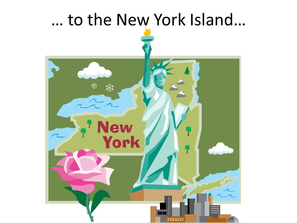 … to the New York Island…