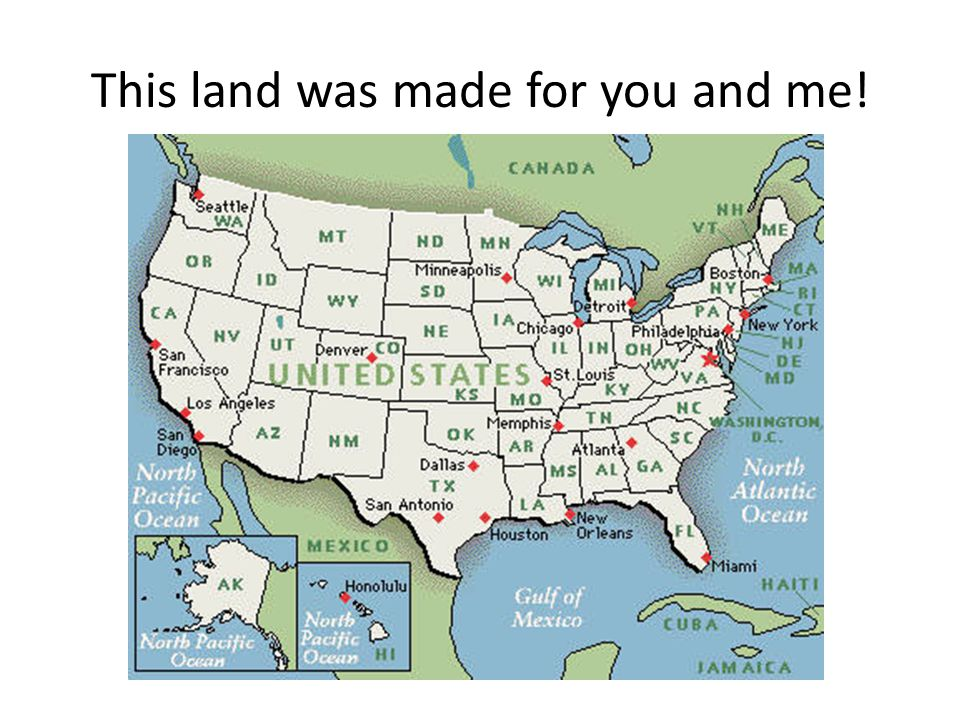 This land was made for you and me!