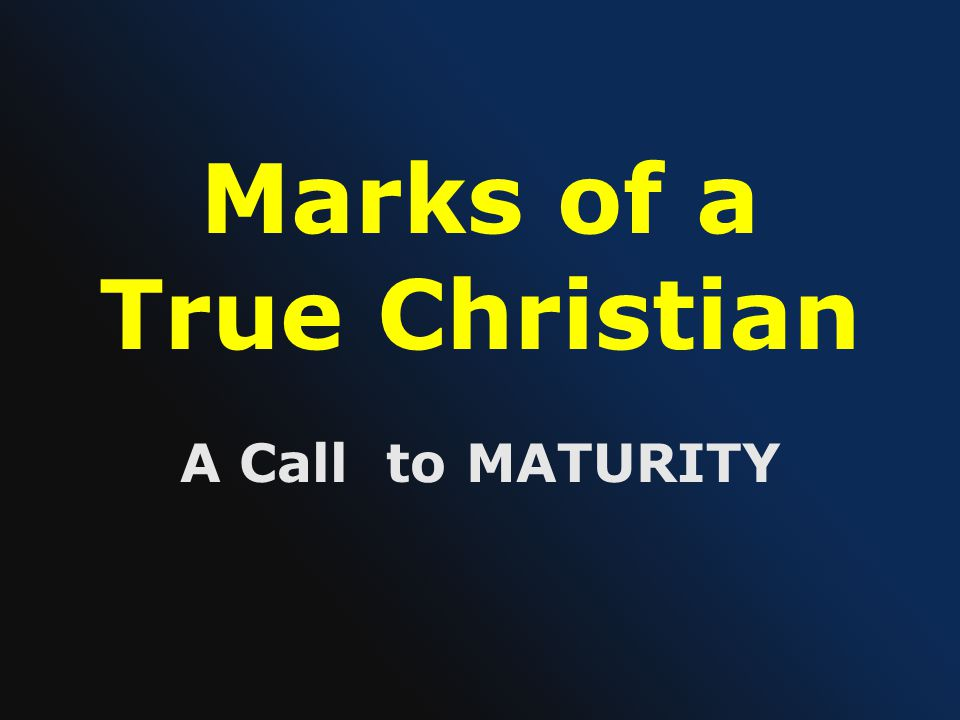 Marks of a True Christian