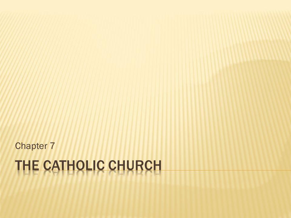 Chapter 7 The Catholic Church