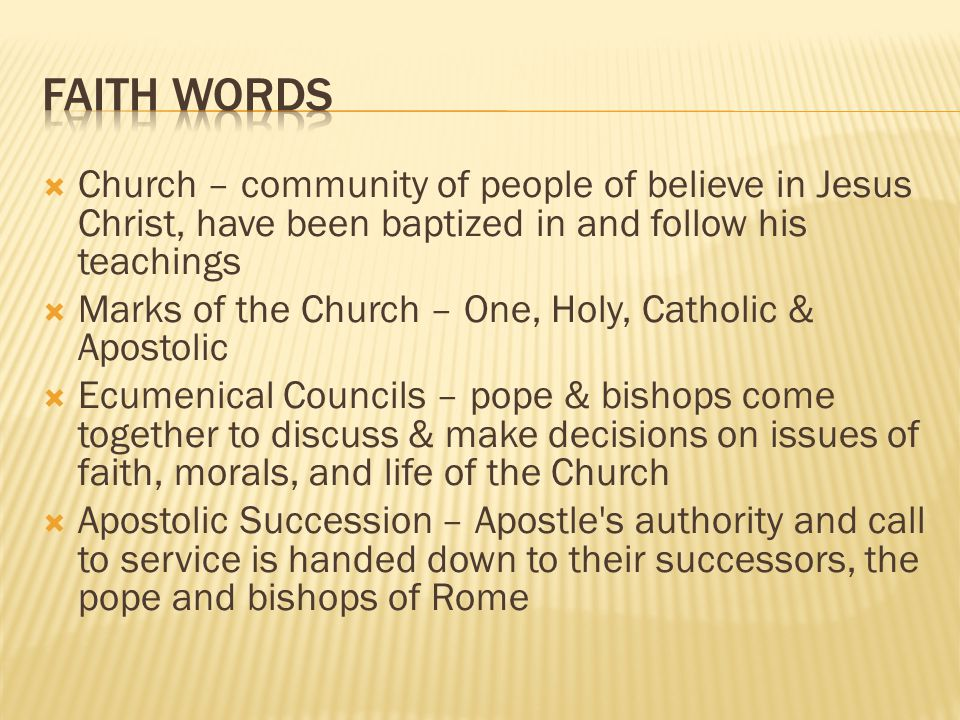 Faith Words Church – community of people of believe in Jesus Christ, have been baptized in and follow his teachings.