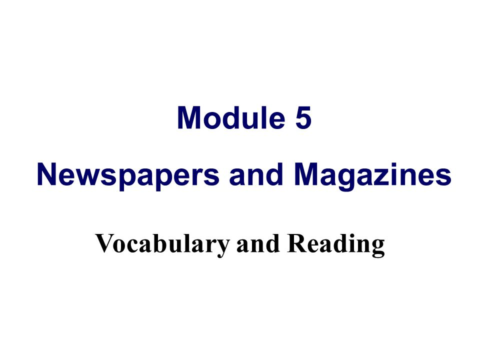 Newspapers and Magazines Vocabulary and Reading