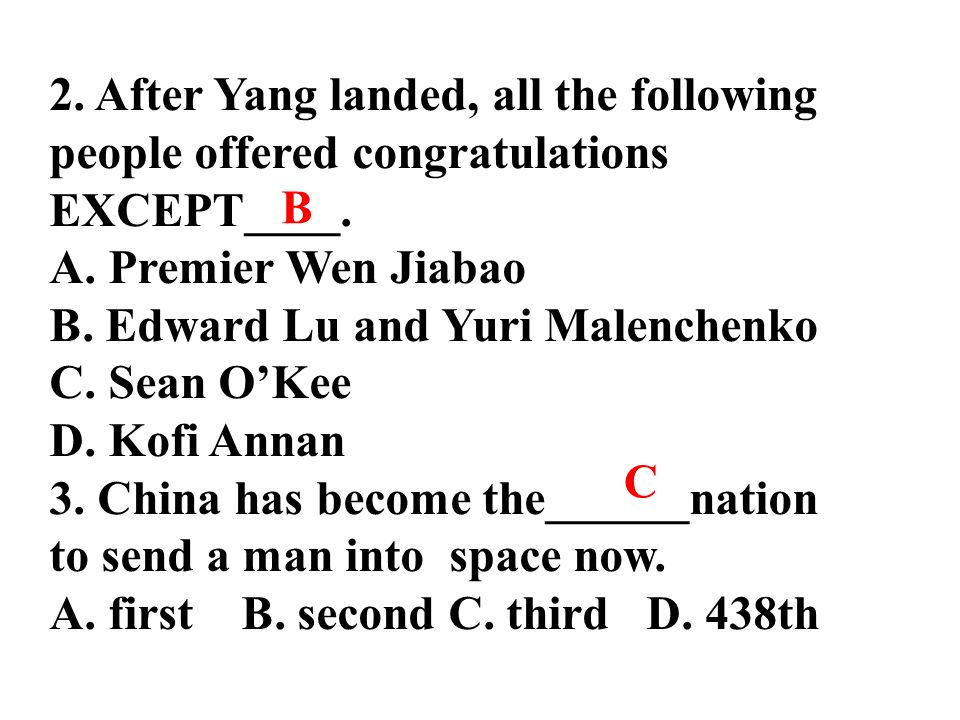 2. After Yang landed, all the following