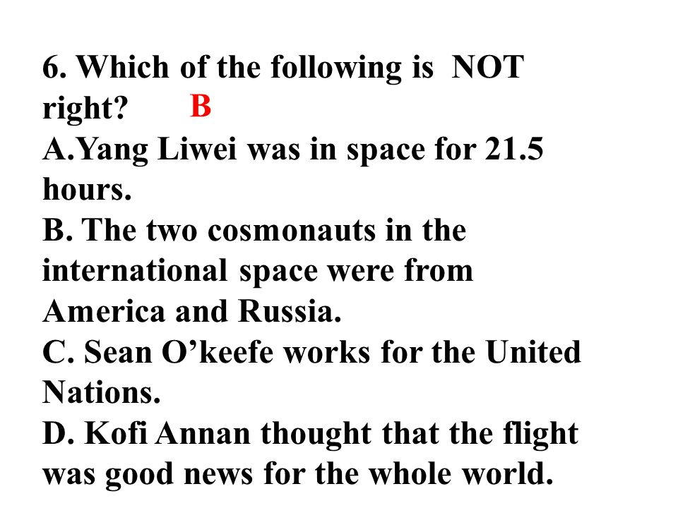 6. Which of the following is NOT