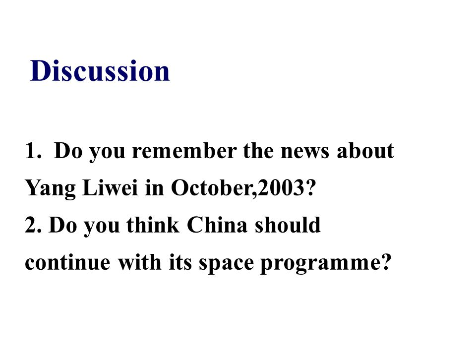 Discussion Do you remember the news about Yang Liwei in October,2003