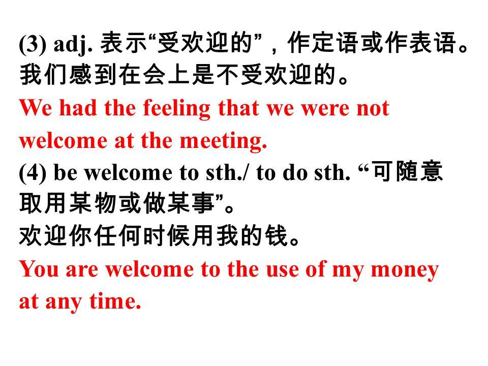 (3) adj. 表示 受欢迎的 ,作定语或作表语。