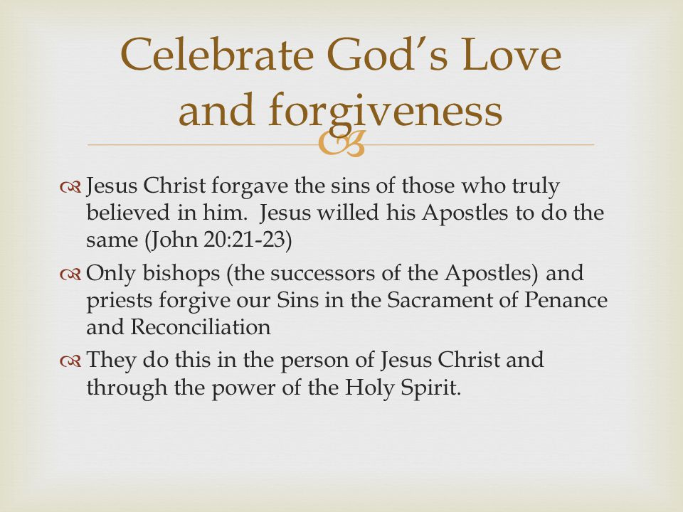 Celebrate God's Love and forgiveness