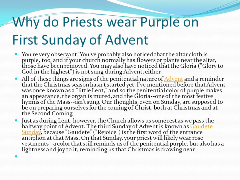 Why do Priests wear Purple on First Sunday of Advent