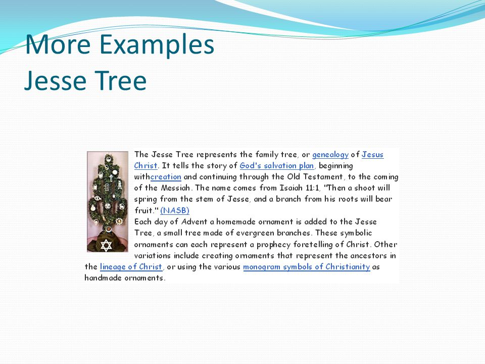 More Examples Jesse Tree