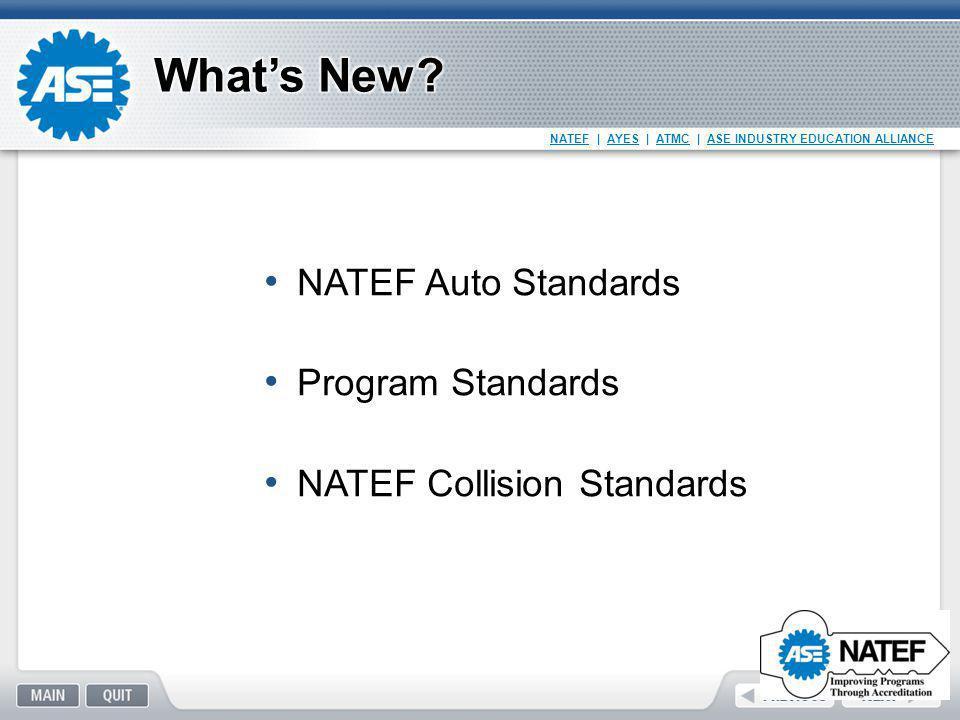 What's New NATEF Auto Standards Program Standards